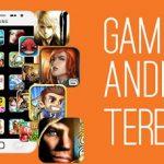 Berbagai Games Petualangan Android Terbaik