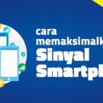 Cara Cepat Memperkuat Sinyal 3G / 4G Di Smartphone Android