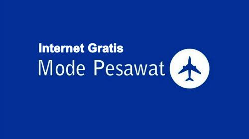 cara internet gratis, trik internet gratis, internet gratis mode pesawat, cara internet gratis mode pesawat, trik internet gratis mode pesawat