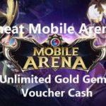 Cara Cheat Mobile Arena Untuk Mendapatkan Unlimited Gems, Gold & Voucher Cash