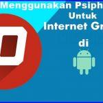Cara Internet Gratis Menggunakan Psiphon Pro Mudah & Cepat