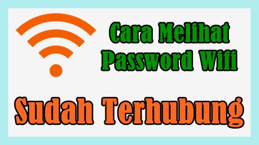 cara-melihat-password-wifi(1)