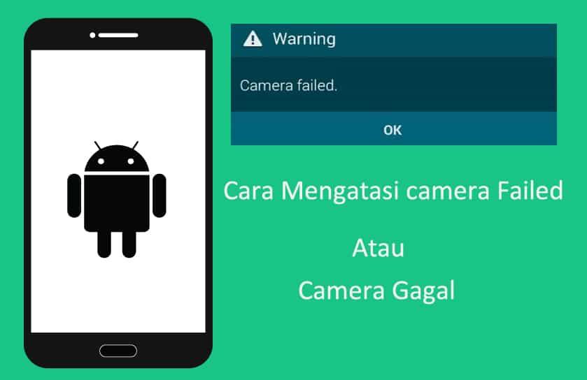 Cara Mengatasi Kamera Android Error Tidak Berfungsi