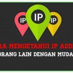 2 Cara Mengetahui Ip Address orang lain